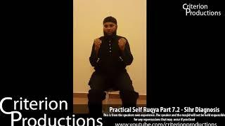Practical Self Ruqya Part 7.2 -  Sihr (magic) Diagnosis By Saeed Abdullah