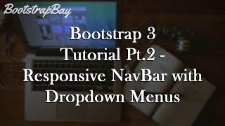 Bootstrap 3 Tutorial Pt.2 - Responsive Navbar with Dropdown Menus