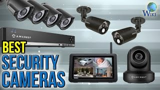 10 Best Security Cameras 2017