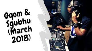 Mholi De Khumz - March 2018 Mix  Sgubhu  and Gqom