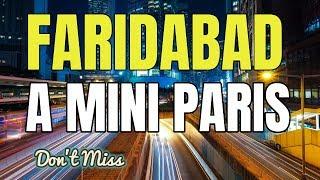 Faridabad - Best City of Haryana | Faridabad Tourist Places | Faridabad News | Faridabad City |