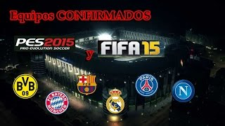 Equipos Confirmados para la DEMO-FIFA 15 y PES 2015!!