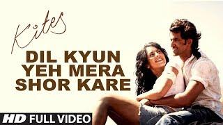 "Kites  ""Dil Kyun Yeh Mera Shor Kare"" Full Song (HD) | Hrithik Roshan, Bárbara Mori"