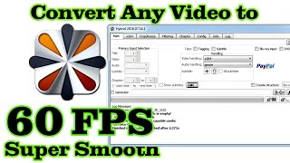 CONVERT ANY VIDEO TO SUPER SMOOTH (60 FPS) VIDEO !!!