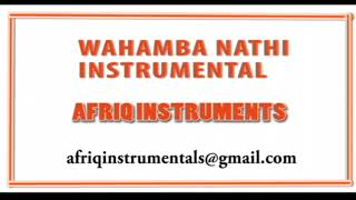 WAHAMBA NATHI INSTRUMENTAL