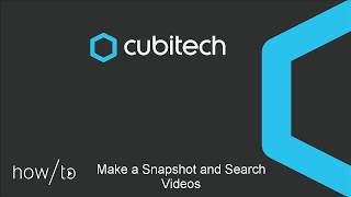 How to make a Snapshot and Search Videos v4 44