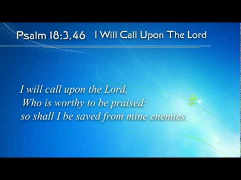 (Scripture Song) Psalm 18.3,46