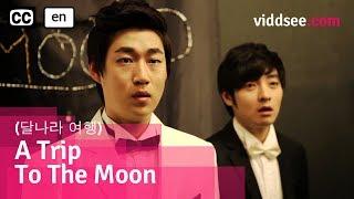 A Trip To The Moon (달나라 여행) - Korean Comedy Musical Drama Short Film // Viddsee.com