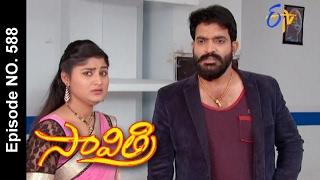 Savithri  18th February 2017   Full Episode No 588  ETV Telugu