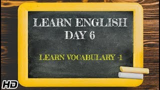 Learn English -Day 6 | English Learning In 12 days | Fun way to Learn Vocabulary -1