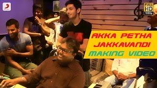 Maruthu - Akka Petha Jakkavandi Making Video | Anirudh Ravichander | D. Imman