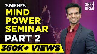 Dr.Sneh Desai's Mind Power Seminar Part 2 | Mind Training