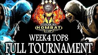 MKX: Kombat Cup - Week 4 - Full Tournament! [TOP8 + Finals]