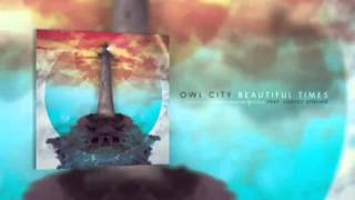 Owl City- Beautiful Times (Instrumental)