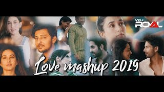 Love Mashup 2019 | VDj Royal