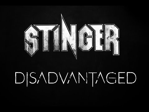 STINGER - Disadvantaged - Official Music Video