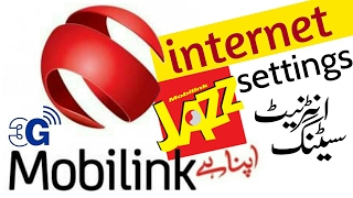 Mobilink | Jazz internet settings for all | smartphone 99% working | مختصرترین مگرمکمل
