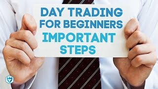 Day Trading For Beginners - MOST IMPORTANT STEPS