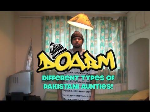DOABM 3- DIFFERENT TYPES OF PAKISTANI AUNTIES!
