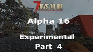 7 Days to Die Alpha 16 Experimental Test Run 4