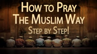 How to Pray Like A Muslim - For Men and Women! ᴴᴰ (With English Transliterations)