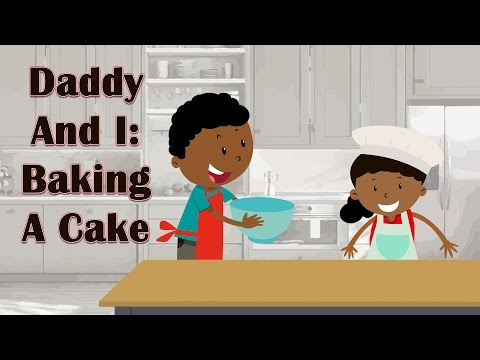 Daddy And I Baking A Cake Father s Day Children s Story