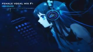 Female Vocal Dubstep Mix #1【1 Hour】