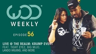 Tight Eyez | Big Mijo | The Realm | #WODWeekly Ep 56