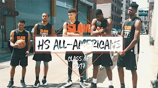 Class of 2017 SLAM HS All-Americans 1st-Team