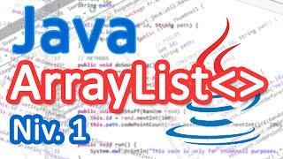 Tutoriel Java - Les listes (ArrayList) (Bases) [FR]