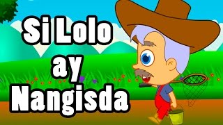 Si Lolo ay Nangisda | Awiting Pambata 2017 | Nursery Rhymes Tagalog