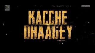 Daddy Mohan Records Presents - Batra Showbiz - KACCHE DHAAGEY TRAILER | Upcoming Punjabi Movie 2016
