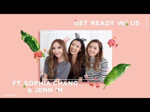 Get Ready w/ Us ft. Sophia Chang & Jenn Im | ilikeweylie