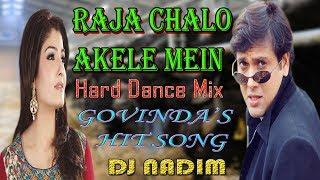 Raja Chalo Akele Mein (Rajaji) [Hard Dance Mix]