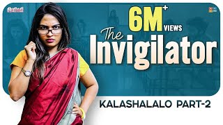 The Invigilator - Kalashalalo Part2 || Dhethadi
