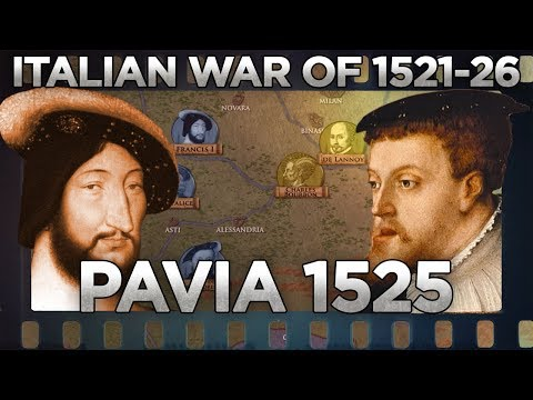 Battle of Pavia 1525 Italian Wars DOCUMENTARY