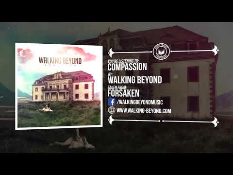 Walking Beyond - Compassion