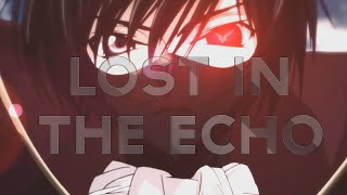 AMV - Lost In The Echo