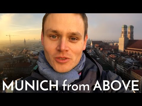 MUNICH FROM ABOVE with Mr. German