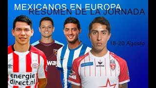 MEXICANOS EN EUROPA RESUMEN DE LA JORNADA 18 20 AGOSTO