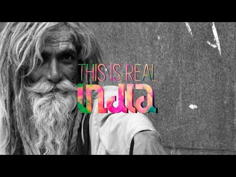 India travel documentary: THIS IS REAL INDIA