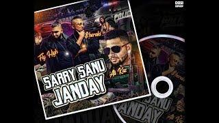Sarre Sannu Janday | $heraki x Fly High x Ali Kaz | Official (Lyric Video) | Desi Hip Hop 2018