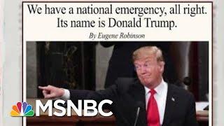 The President Is The National Emergency: Eugene Robinson | Morning Joe | MSNBC