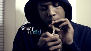 RondoNumbaNine Ft. Cdai - Go Crazy [OFFICIAL VIDEO] Shot By @RioProdBXC