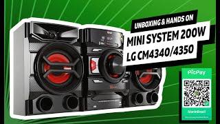 Unboxing Mini System LG CM4340 CD 200W RMS MP3 USB e Função Auto DJ [PT-BR]