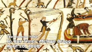The Norman Yoke - In Our Time (BBC Radio 4) - Melvyn Bragg