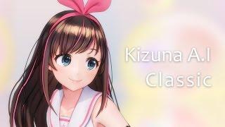 [4K MMD] Kizuna A.I - Classic ♪