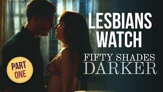 Two Lesbians watch FIFTY SHADES DARKER   Part 1