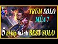 Download Video Download Liên quân mobile Top 5 Bí kíp giúp bạn trở thành TRÙM SOLO Đường best solo tại mùa 7 TNG 3GP MP4 FLV