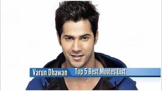 Varun Dhawan Best Movies : Top 5 Bollywood Films List